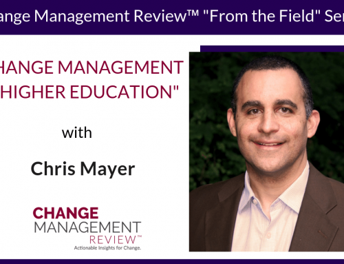 Change Management in Higher Education, With Chris Mayer