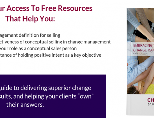 A Guide to Embracing the Selling Role of a Change Manager