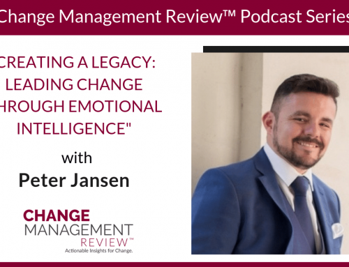Creating a Legacy: Leading Change Through Emotional Intelligence, with Peter Jansen