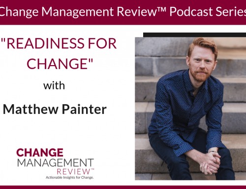 Readiness for Change, with Matthew Painter