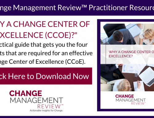Why a Change Center of Excellence (CCoE)?