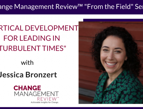 Vertical Development for Leading in Turbulent Times, with Jessica Bronzert