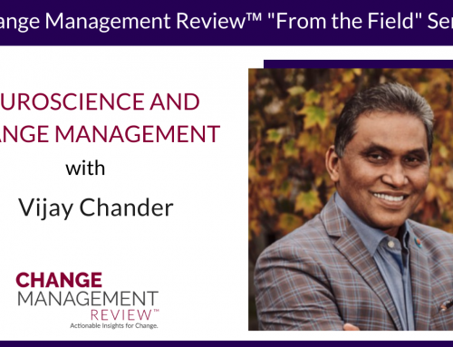 Neuroscience and Change Management, With Vijay Chander