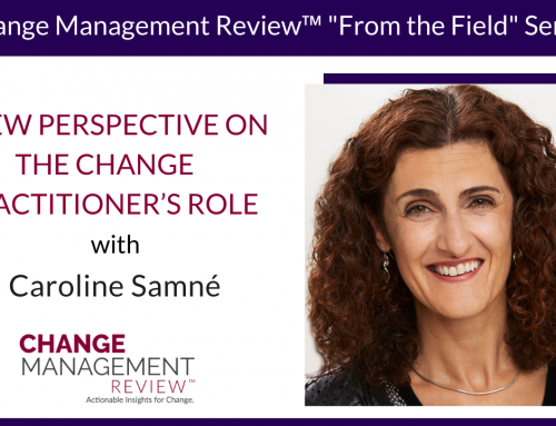 A New Perspective on the Change Practitioner's Role, With Caroline Samné
