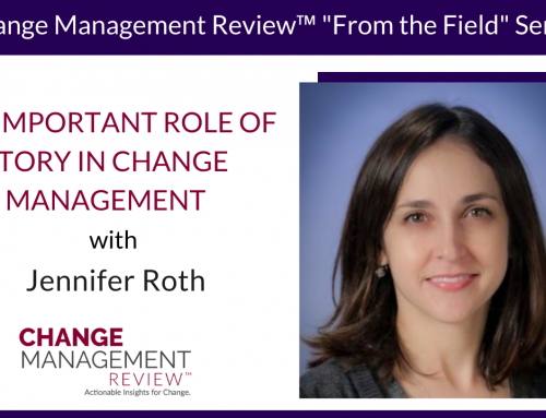 The Important Role of Story in Change Management, With Jennifer Roth